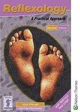 Reflexology: A Practical Approach 2nd Edition