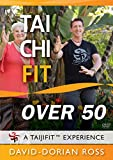 Tai Chi Fit: OVER 50 Beginner Exercises with David-Dorian Ross