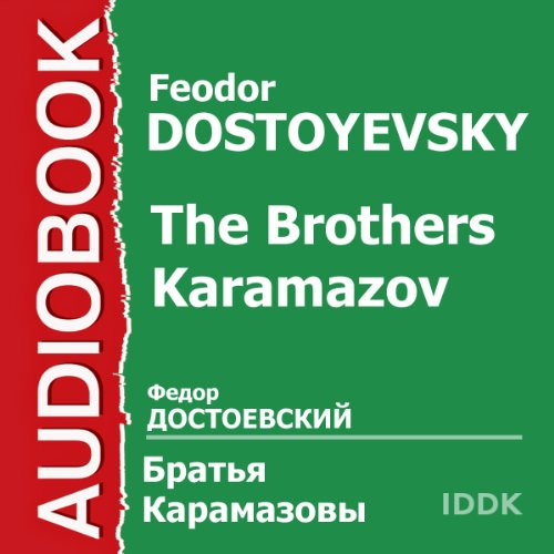 The Brothers Karamazov [Russian Edition]                   By:                                                                                                                                 Feodor Dostoyevsky                               Narrated by:                                                                                                                                 Mark Prudkin,                                                                                        Boris Livanov,                                                                                        Boris Smirnov,                   and others                 Length: 3 hrs and 21 mins     6 ratings     Overall 3.8