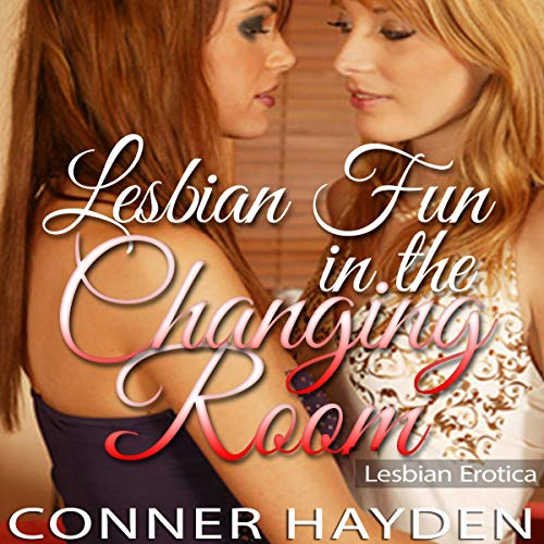Lesbian Fun in the Changing Room audiobook cover art