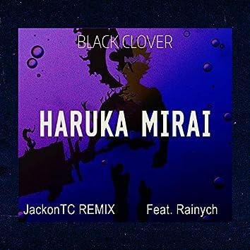 "Haruka Mirai (From ""Black Clover"") [Remix]"