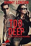 Too Deep: A Clean Action & Adventure Romance (Mondello Beach Mystery Book 2)