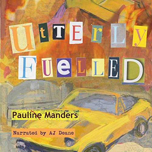 Utterly Fuelled Audiobook By Pauline Manders cover art