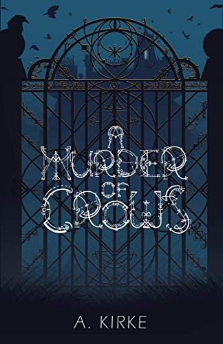 A Murder of Crows (The Ravenscourt Tragedies Book 1) (English Edition)