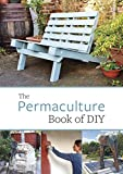 The Permaculture Book of DIY