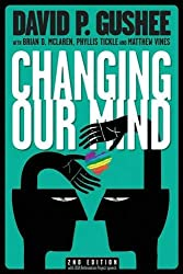 [Book Cover] This October, Gushee published a new book on how the evangelical community might now address the LGBT community. Changing Our Mind includes forewords from Brian McLaren, Phyllis Tickle, and Matthew Vines.