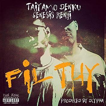 Filthy (feat. Genesis Renji)