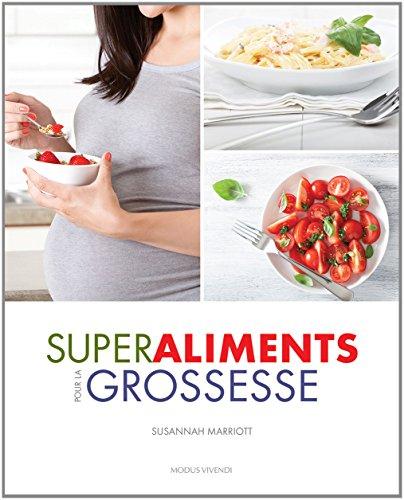 Superaliments pour la grossesse