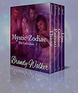 Mystic Zodiac: The Collection I (Mystic Zodiac The Collection Book 1) by [Brandy Walker]
