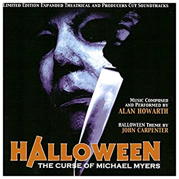 Halloween: The Curse of Michael Myers (Expanded Theatrical and Producers Cut Soundtracks)