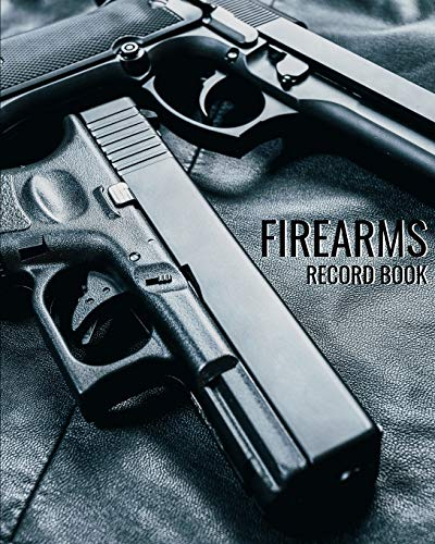 Firearms Record Book: Black Track gun inventory acquisition & Disposition, repairs of your firearms