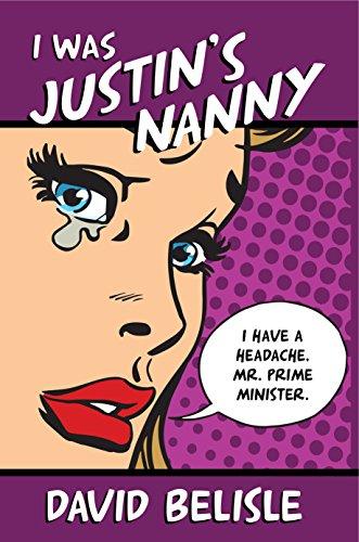 Book: I Was Justin's Nanny by David Belisle