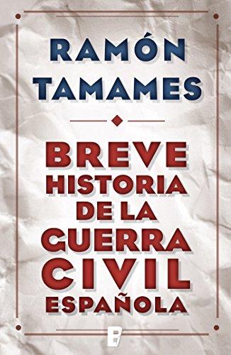 Breve historia de la Guerra Civil española eBook: Gomez, Ramon ...