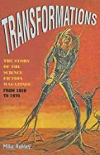 Transformations: The Story of the Science Fiction Magazines from 1950 to 1970: 30