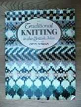 Traditional Knitting in the British Isles