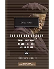 Chinua Achebe. The African Trilogy: Things Fall Apart/No Longer at Ease/Arrow of God