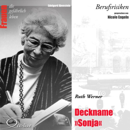 Ruth Werner - Deckname Sonja Titelbild