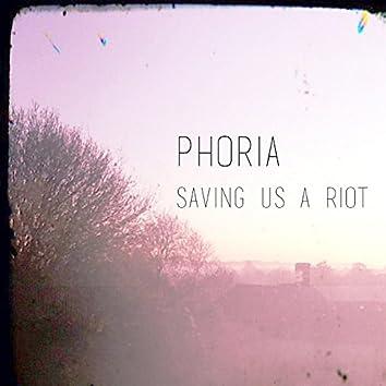 Saving Us a Riot