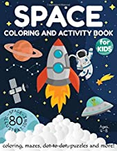 Space Coloring and Activity Book for Kids Ages 4-8: Coloring, Mazes, Dot to Dot, Puzzles and More! (80 Space Illustrations) PDF