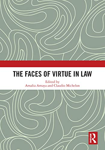 The Faces of Virtue in Law
