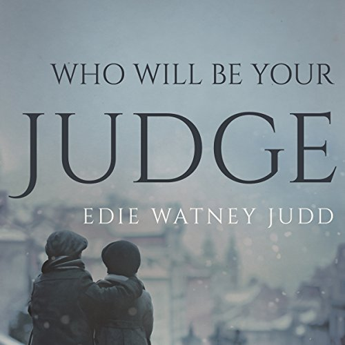 Who Will Be Your Judge audiobook cover art