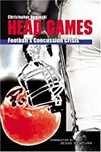 Head Games: Football's Concussion Crisis from the NFL to Youth Leagues
