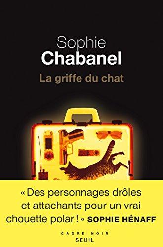 La griffe du chat (Cadre noir) (French Edition)