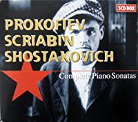 Prokofiev / Scriabin / Shostakovich: Complete Piano Sonatas