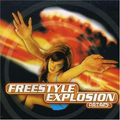 Freestyle Explosion Volume 5