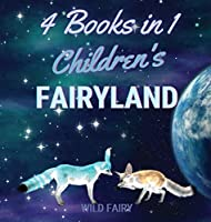 Children's Fairyland: 4 Books in 1