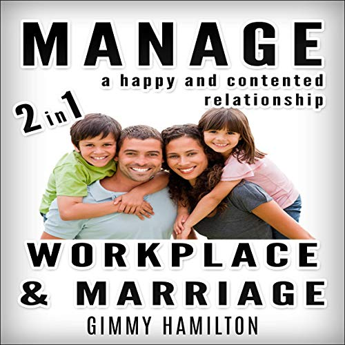 Manage a Happy and Contented Relationship: 2 in 1 audiobook cover art