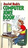 Jovial Bob s Computer Joke Book