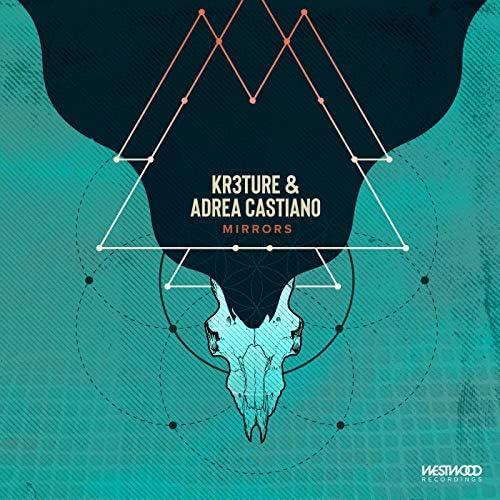 KR3TURE & Adrea Castiano