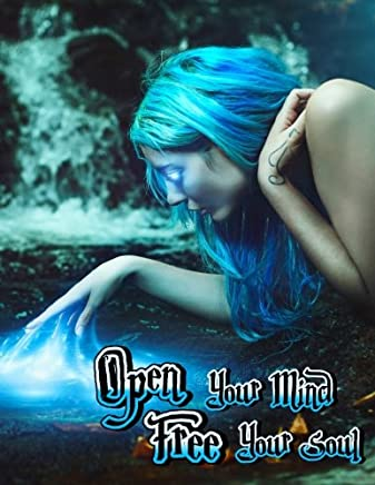 Open Your Mind Free Your Soul Journal
