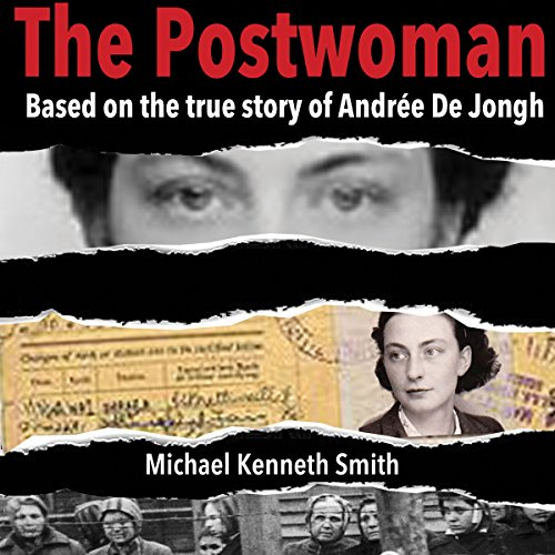 The Postwoman: Based on the True Story of Andree De Jongh audiobook cover art