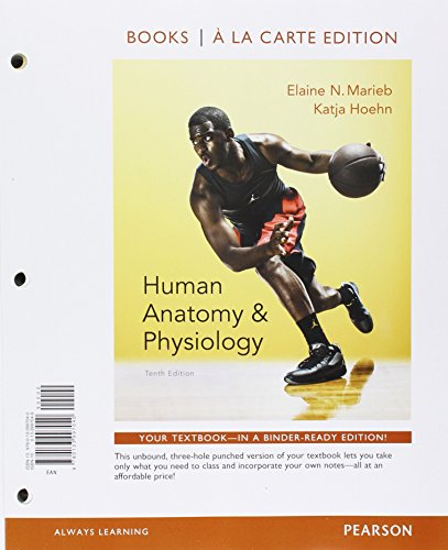 Human Anatomy & Physiology, Books a la Carte Edition, Modified Mastering A&P with Pearson eText & Value Pack Access Card