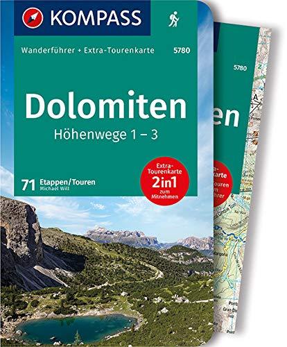 KOMPASS Wanderführer Dolomiten Höhenweg 1 bis 3: Wanderführer mit Extra-Tourenkarte 1:50.000, 71 Touren, GPX-Daten zum Download