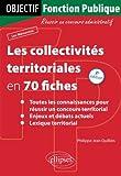 Les Collectivités Territoriales en 70 Fiches - Ellipses Marketing - 24/01/2012