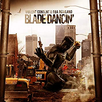 Blade Dancin' (feat. Oba Rowland)