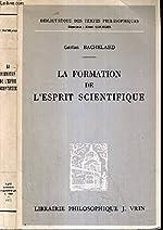 LA FORMATION DE L'ESPRIT SCIENTIFIQUE / BIBLIOTHEQUE DES TEXTES PHILOSOPHIQUES de BACHELARD GASTON