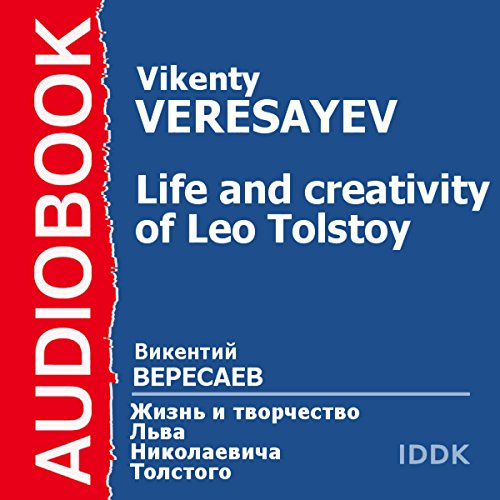The Life and Creativity of Leo Tolstoy audiobook cover art