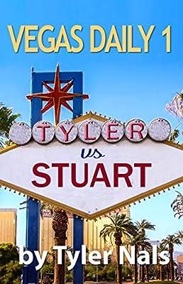 Vegas Daily 1: Tyler vs. Stuart