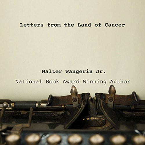 Letters from the Land of Cancer audiobook cover art