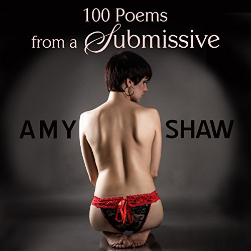 100 Poems from a Submissive audiobook cover art