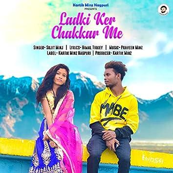 Ladki Kar Chakkar