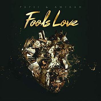 Fool's Love (feat. Amirah Dyme)