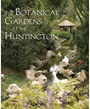 The Botanical Gardens at the Huntington (The Huntington Library Garden Series) (Paperback) - Common
