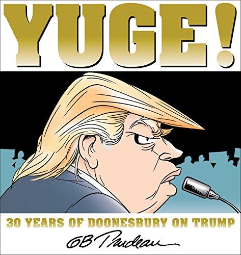 Image of Yuge!: 30 Years of Doonesbury on Trump (Volume 37)