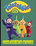 Teletubbies Coloring Book: Perfect Gift for Kids And Adults Who Love Teletubbies With Over 40 Coloring Pages In High-Quality Images In Black And White. Great for Encouraging Creativity.
