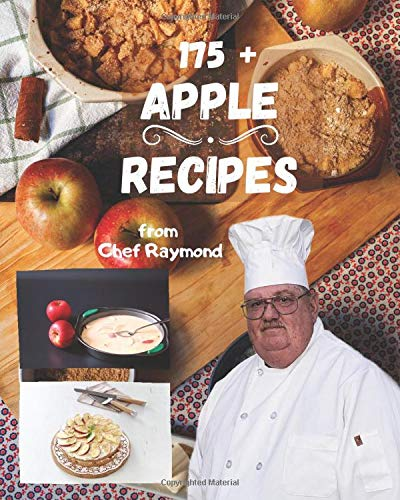 Chef Raymond's Apple Recipes: good and easy for the whole family with die सेब व्यंजनों: good and easy for the whole family with die ... 81;यंजनों